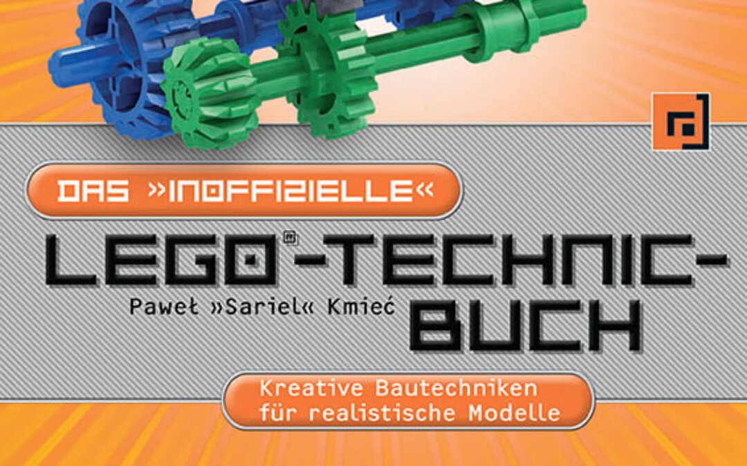 Gelesen: Das inoffizielle LEGO®-Technic-Buch, 2. Auflage